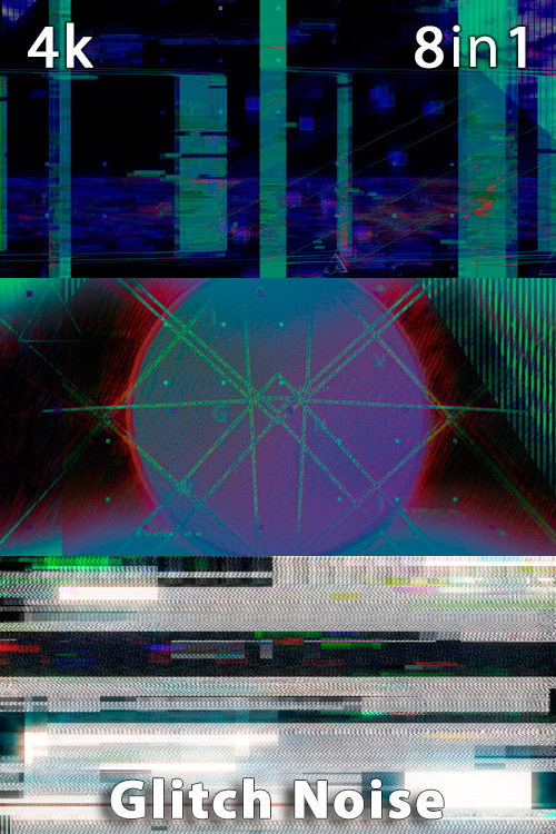 Glitch Noise 4K (8in1)